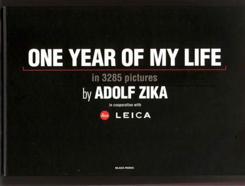 Adolf Zika: One Year Of My Life/Jeden rok mého života cena od 476 Kč