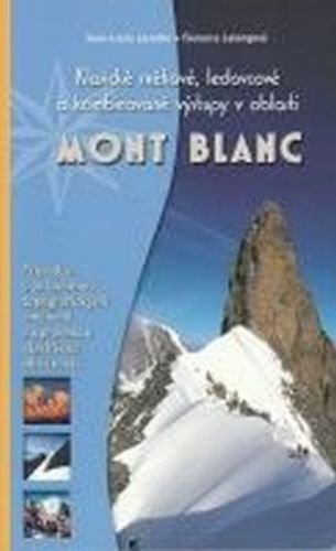 Florence Lelong: Mont Blanc - Klasické sněhové, ledovcové cena od 142 Kč