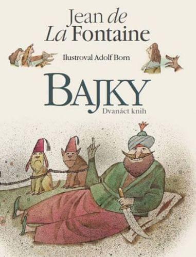 Jean de La Fontaine: Bajky cena od 642 Kč