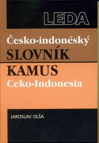 Jaroslav Olša: Česko-indonéský slovník / Kamus Ceko-Indonesia