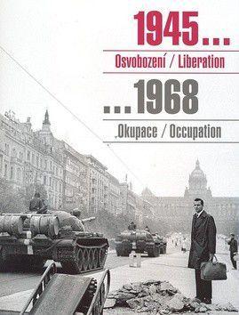 1945 Osvobození / Liberation, 1968 Okupace / Occupation cena od 173 Kč
