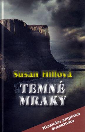Susan Hill: Temné mraky cena od 275 Kč