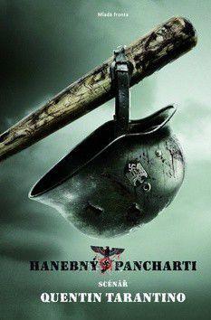 Quentin Tarantino: Hanebný pancharti cena od 246 Kč