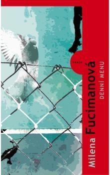 Milena Fucimanová: Denní menu cena od 146 Kč