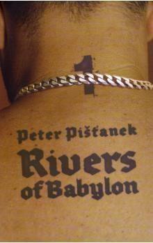 Peter Pišťanek: Rivers of Babylon I. cena od 215 Kč