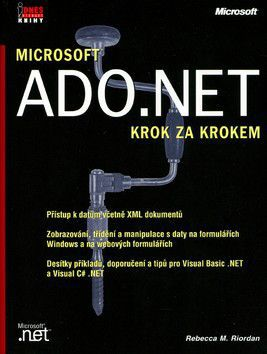Rebecca M. Riordan: ADO.NET krok za krokem cena od 896 Kč