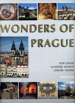 Vladimír Soukup; Petr David: Wonders of Prague cena od 389 Kč