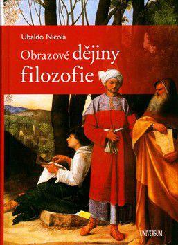 Nicola Ubaldo: Obrazové dějiny filozofie cena od 429 Kč