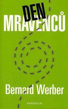 Bernard Werber: Den mravenců cena od 38 Kč