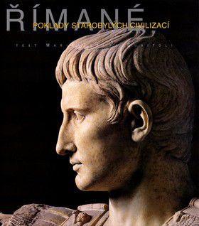 Maria Teresa Guaitoli; Simone Rambaldi: Římané Poklady starobylých civilizací cena od 0 Kč