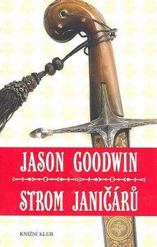 Jason Goodwin: Strom janičárů cena od 179 Kč