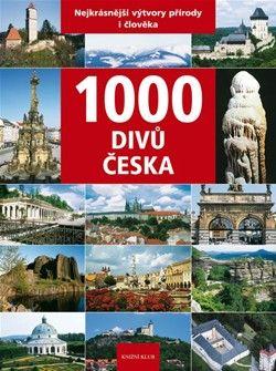 Vladimír Soukup: 1000 divů Česka cena od 449 Kč