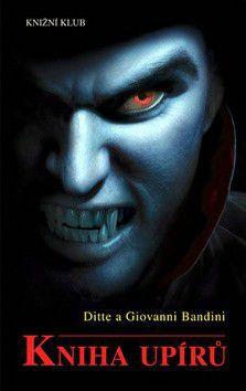 Ditte a Giovanni Bandini: Kniha upírů cena od 149 Kč