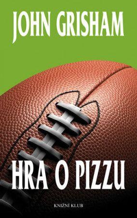 John Grisham: Hra o pizzu cena od 183 Kč