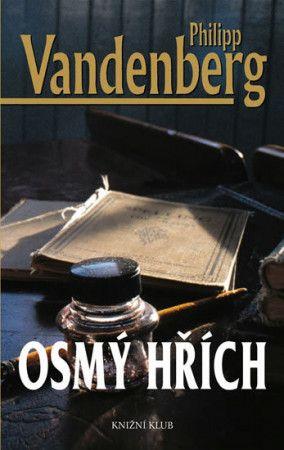 Philipp Vandenberg: Osmý hřích cena od 239 Kč