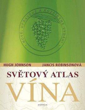 Hugh Johnson; Jancis Robinsonová: Světový atlas vína cena od 847 Kč