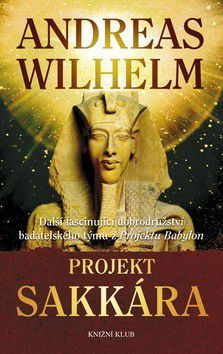 Andreas Wilhelm: Projekt Sakkára cena od 0 Kč