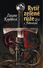 Zuzana Koubková: Rytíř zelené růže cena od 238 Kč