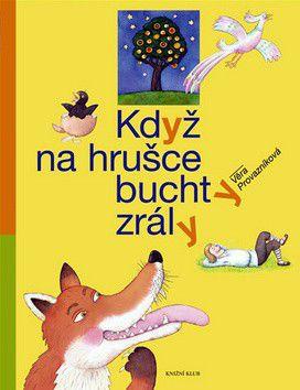 Věra Provazníková: Když na hrušce buchty zrály cena od 239 Kč