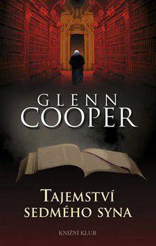 Glenn Cooper: Tajemství sedmého syna cena od 0 Kč