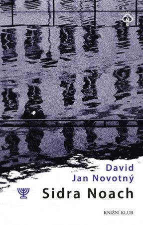 David Jan Novotný: Sidra Noach cena od 155 Kč