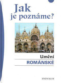 Hoffmann Thomas R.: Jak je poznáme? Umění románské cena od 205 Kč