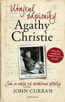 John Curran: Utajené zápisníky Agathy Christie - Jak se rodily její detektivní příběhy cena od 317 Kč