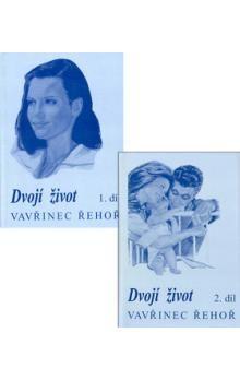 Vavřinec Řehoř: Dvojí život I. + II. díl cena od 179 Kč