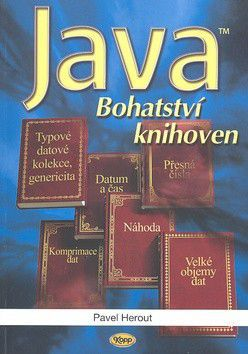 Pavel Herout: Java - bohatství knihoven cena od 164 Kč
