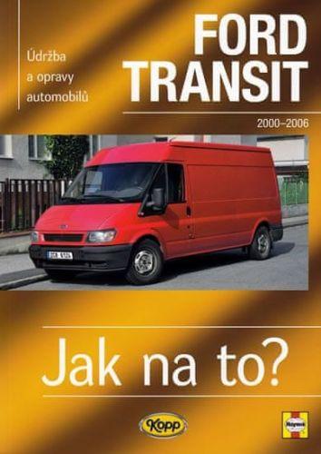 John S. Mead: Ford Transit II.- 2000/2006 - Jak na to? -110. cena od 508 Kč