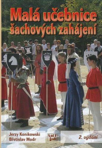 Jerzy Konikowski, Břetislav Modr: Malá učebnice šachových zahájení cena od 205 Kč