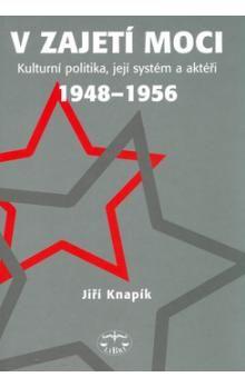 Jiří Knapík: V zajetí moci cena od 249 Kč