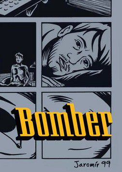 Jaromír 99: Bomber cena od 70 Kč