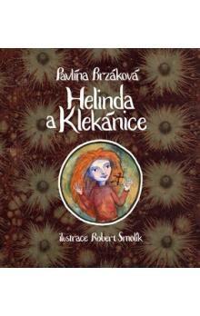Pavlína Brzáková: Helinda a Klekánice cena od 142 Kč