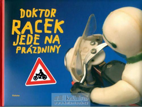Milada Rezková: Doktor Racek jede na prázdniny cena od 159 Kč