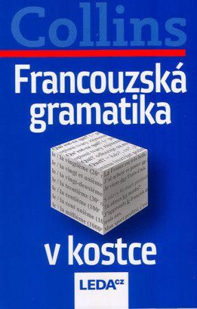 Collins: Francouzská gramatika v kostce cena od 125 Kč