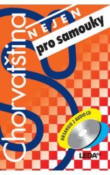 Jirásková H.: Chorvatština (nejen) pro samouky + klíč + 2CD cena od 452 Kč