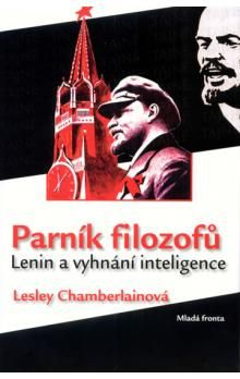 Lesley Chamberlain: Parník filozofů - Lenin a vyhnání inteligence cena od 319 Kč
