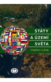 Vladimír Liščák: Státy a území světa cena od 136 Kč