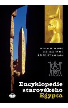 Miroslav Verner: Encyklopedie starověkého Egypta cena od 169 Kč