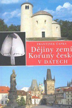 František Čapka: Dějiny zemí Koruny české v datech cena od 446 Kč