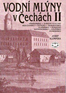 Josef Klempera: Vodní mlýny v Čechách II. cena od 174 Kč