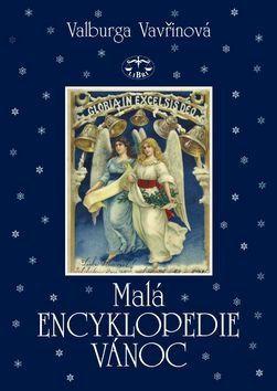 Valburga Vavřinová: Malá encyklopedie Vánoc (E-KNIHA) cena od 0 Kč