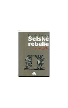 Jaroslav Čechura: Selské rebelie roku 1680 cena od 162 Kč