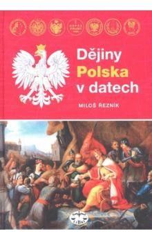 Miloš Řezník: Dějiny Polska v datech cena od 547 Kč