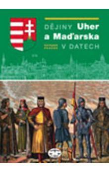 Richard Pražák: Dějiny Uher a Maďarska v datech cena od 498 Kč