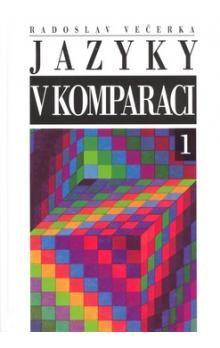Radoslav Večerka: Jazyky v komparaci cena od 193 Kč