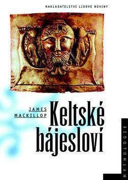 James MacKillopy: Keltské bájesloví cena od 384 Kč
