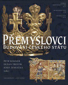 Dušan Třeštík, Petr Sommer, Josef Žemlička: Přemyslovci cena od 1004 Kč