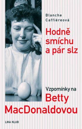 Blanche Caffière: Hodně smíchu a pár slz - 2. vydání cena od 158 Kč